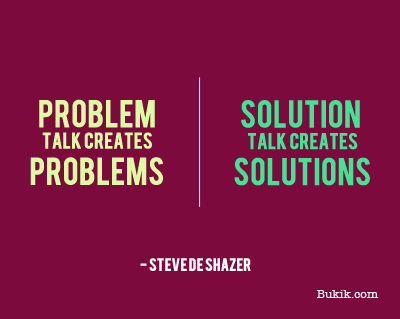 Solution Talk Creates Solutions