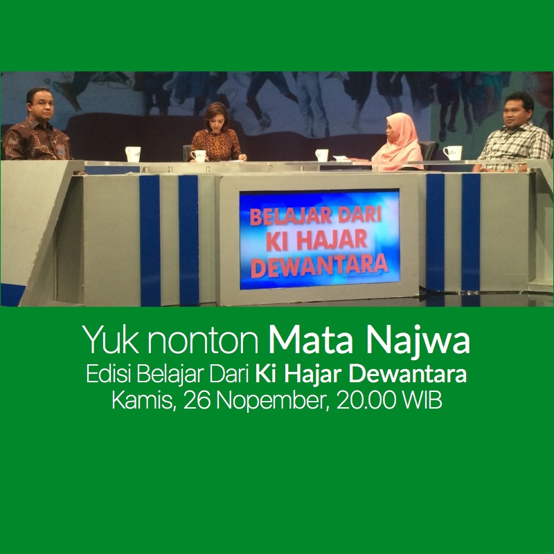 Nonton Mata Najwa Edisi Belajar dai Ki Hajar Dewantara